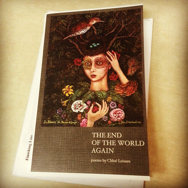 Chloe' Leisure's (MFA, Spring 2006) Chapbook, The End of the World Again