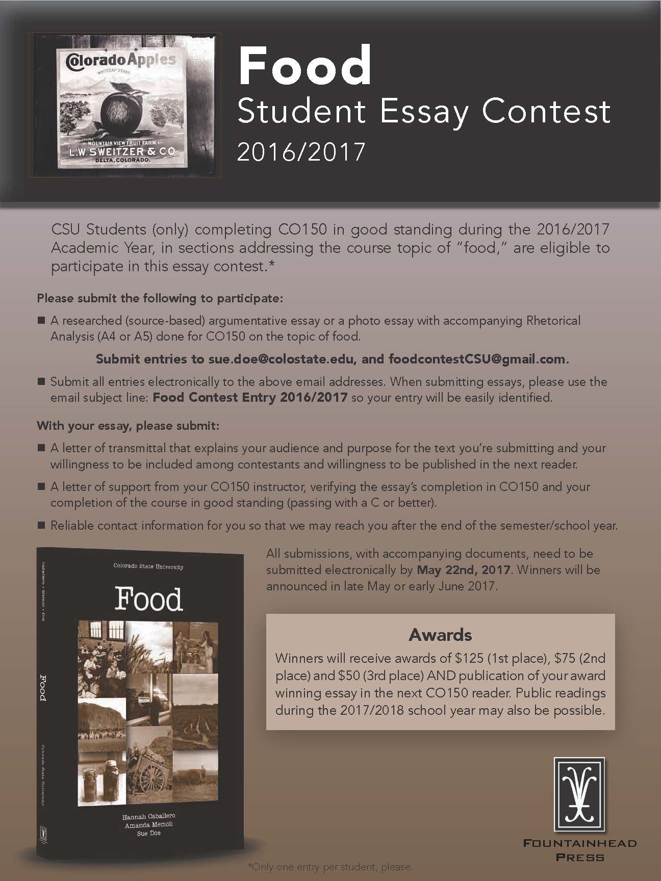 Personal Essay Examples For High School If Youre Co Class Is Using The Food Reader Submit Essays For The Food  Essay Contest Click On Image For Larger Version Essay Writing Thesis Statement also The Benefits Of Learning English Essay English Department Writing Contests  English  Colorado State  Science Essay Ideas