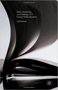 Ethnic Modernism and the Making of US Literary Multiculturalism book cover