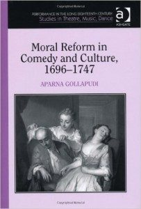 Moral Reform in Comedy Culture 1696-1747