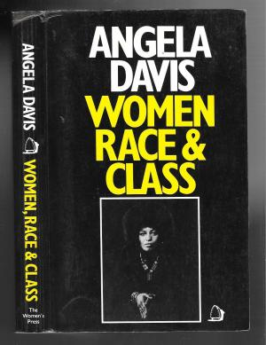 Women, Race & Class by Angela Davis, book cover