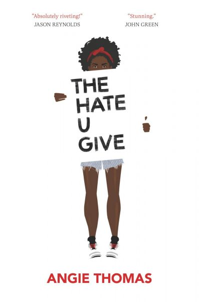Cover for The Hate U Give by Angie Thomas