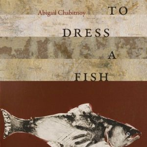 How to Dress a Fish book cover